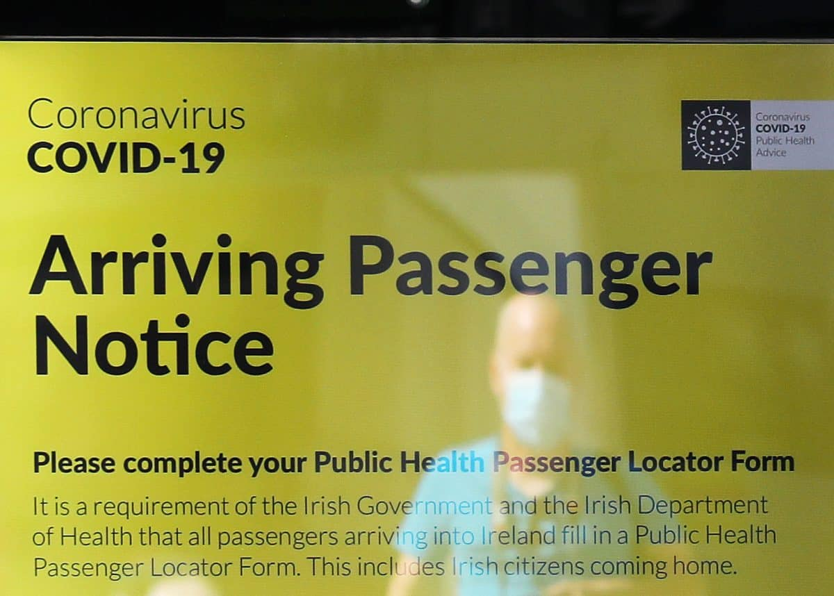 A notice for arriving passengers regarding the Covid-19 Passenger Locator Form at Terminal 2 in Dublin Airport as a requirement for people arriving in Ireland from overseas to alert the authorities where they will be self isolating has come into effect.